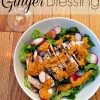 Ginger dressing.