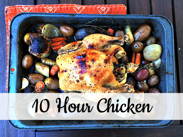 10 hour chicken