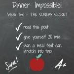 Dinner: Impossible – the Sunday secret.