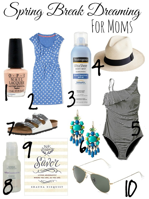 spring break dreaming for mom