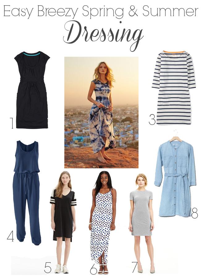 Easy Breezy Spring & Summer Dressing