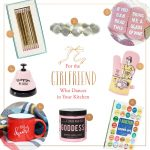 Gift guide: for the girlfriend that dances in your kitchen
